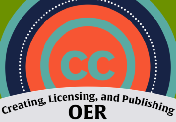 Creating, Licensing and Publishing OER