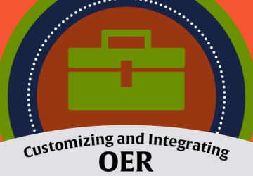 Customizing and Integrating OER