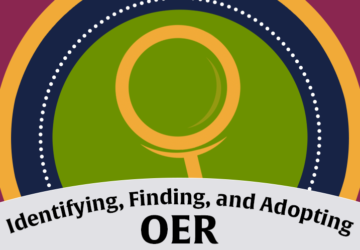 Identifying, Finding, and Adopting OER